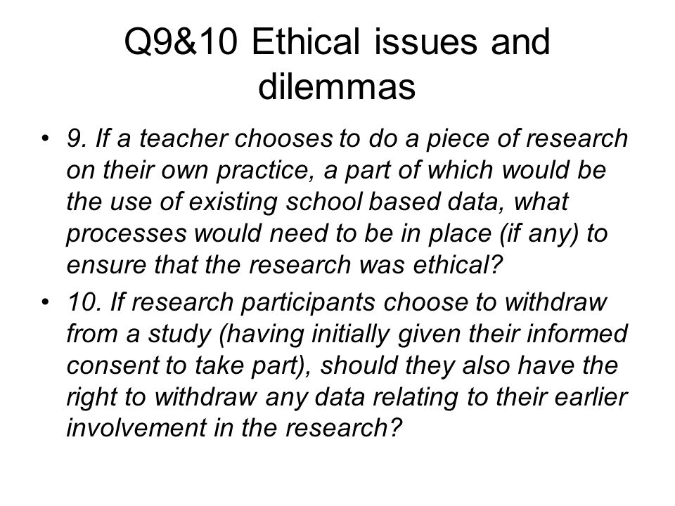 Q9&10 Ethical issues and dilemmas 9.