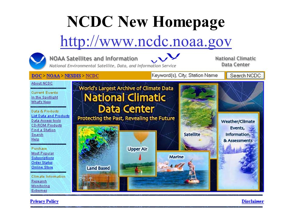 NCDC New Homepage http://www.ncdc.noaa.gov