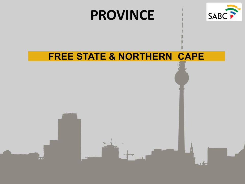 PROVINCE FREE STATE & NORTHERN CAPE