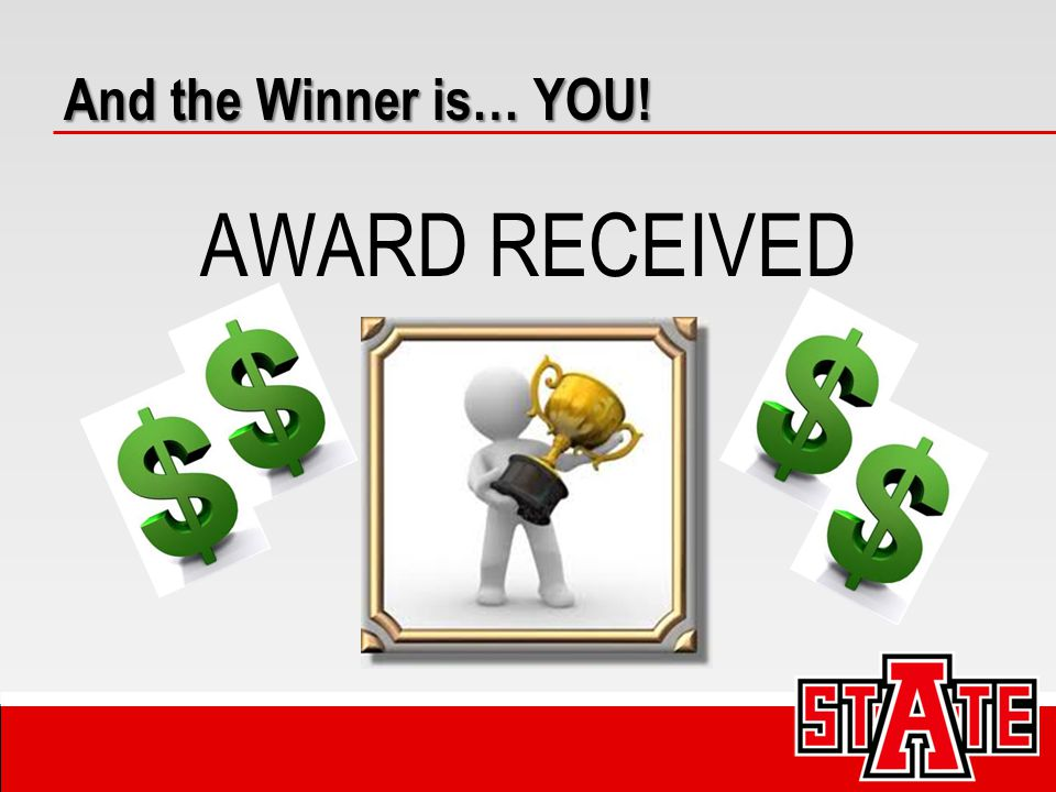 And the Winner is… YOU! AWARD RECEIVED