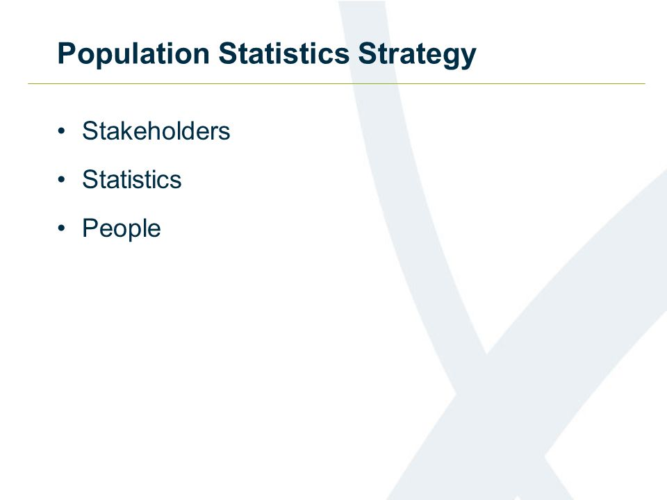 Population Statistics Strategy Stakeholders Statistics People