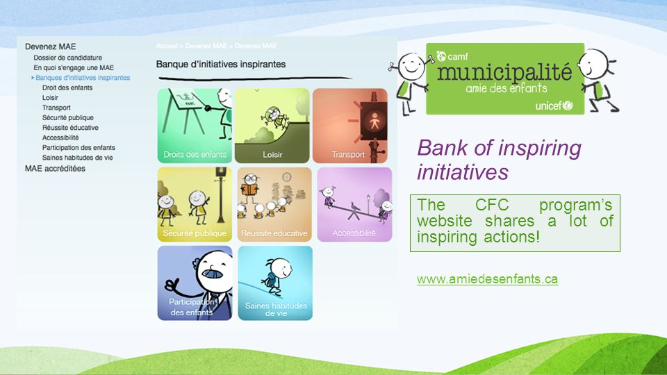 Bank of inspiring initiatives The CFC program's website shares a lot of inspiring actions.