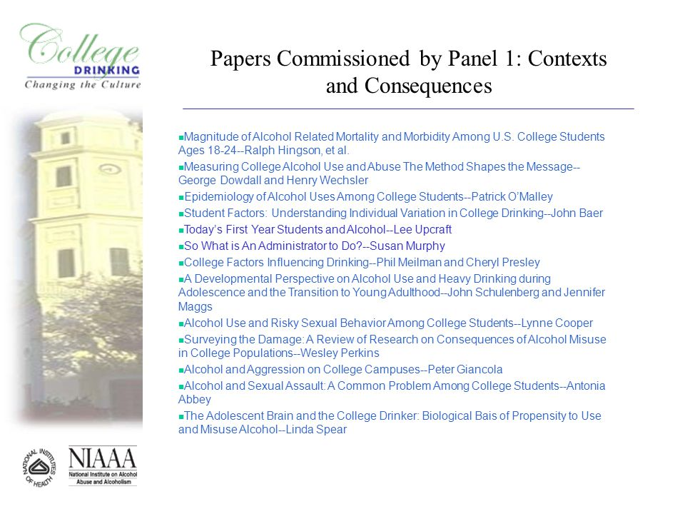 Papers Commissioned by Panel 1: Contexts and Consequences n Magnitude of Alcohol Related Mortality and Morbidity Among U.S.