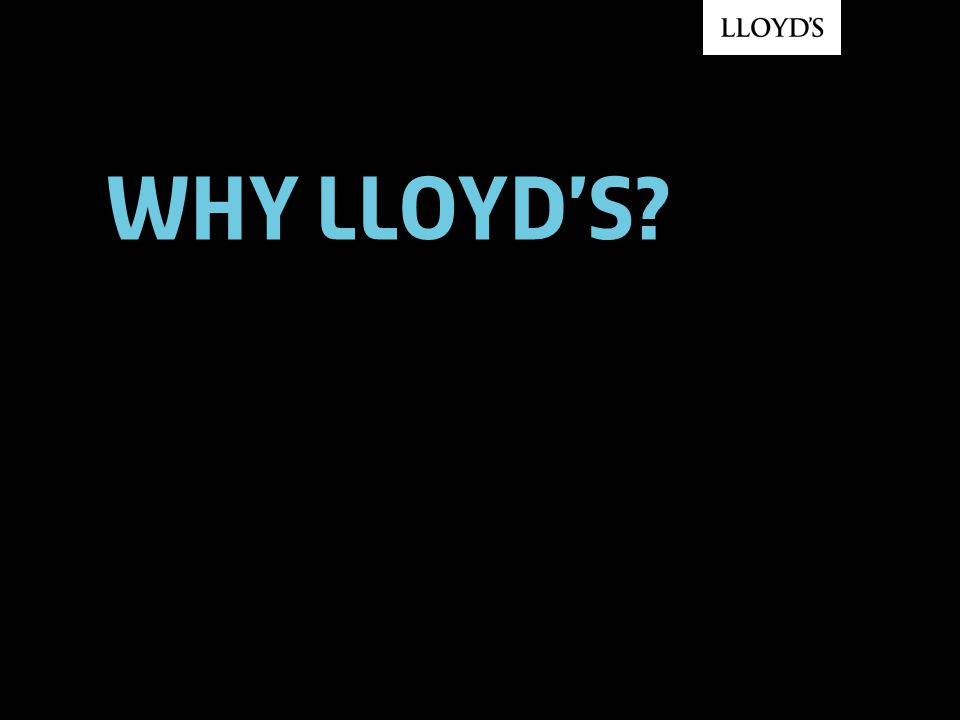 Why Lloyd's?