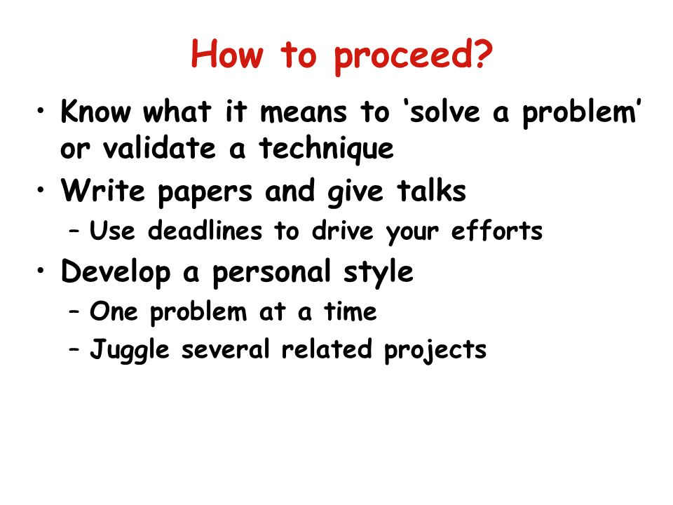 How to proceed.