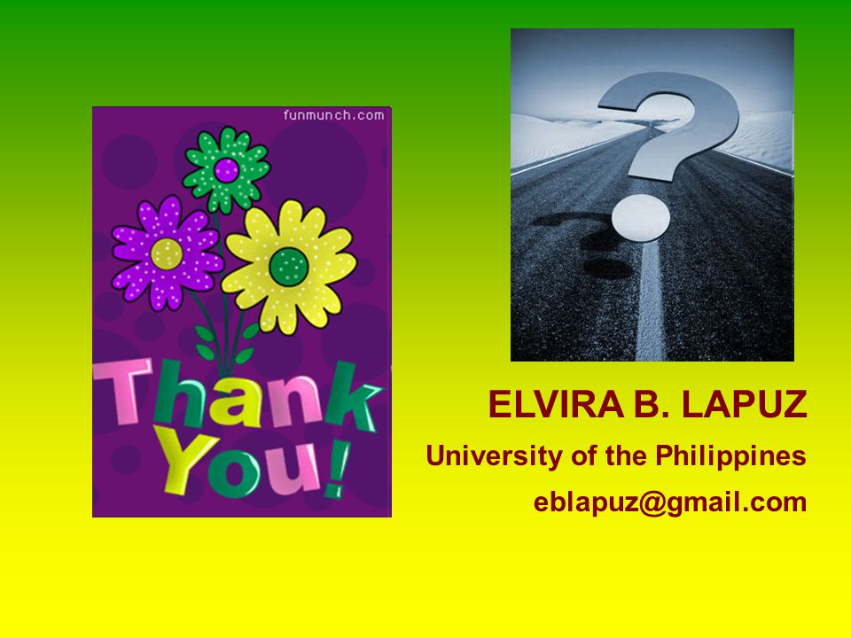 ELVIRA B. LAPUZ University of the Philippines eblapuz@gmail.com