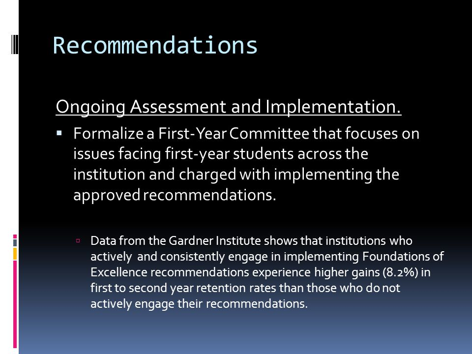 Recommendations Ongoing Assessment and Implementation.