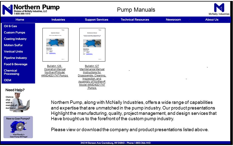 Northern Pump, along with McNally Industries, offers a wide range of capabilities and expertise that are unmatched in the pump industry.