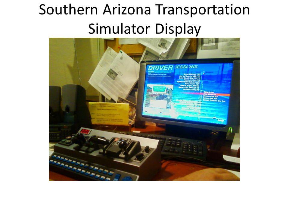 Southern Arizona Transportation Simulator Display
