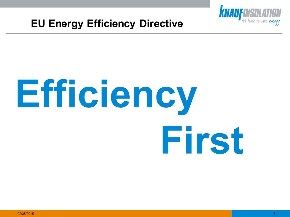 EU Energy Efficiency Directive Mr Davey, you should be the biggest cheerleader of this new law, convincing your European colleagues to build on the best of British.