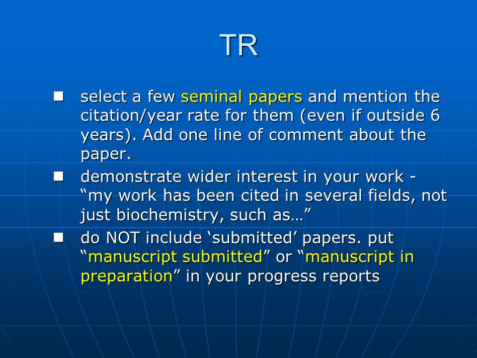 TR select a few seminal papers and mention the citation/year rate for them (even if outside 6 years).
