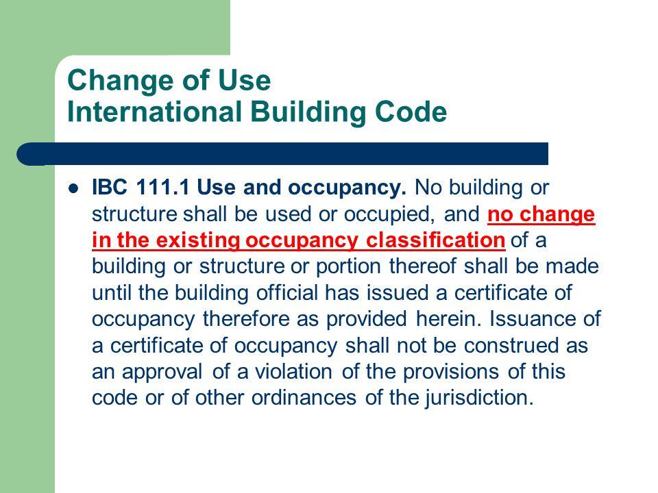 Change of Use International Building Code 3408.1 Conformance.