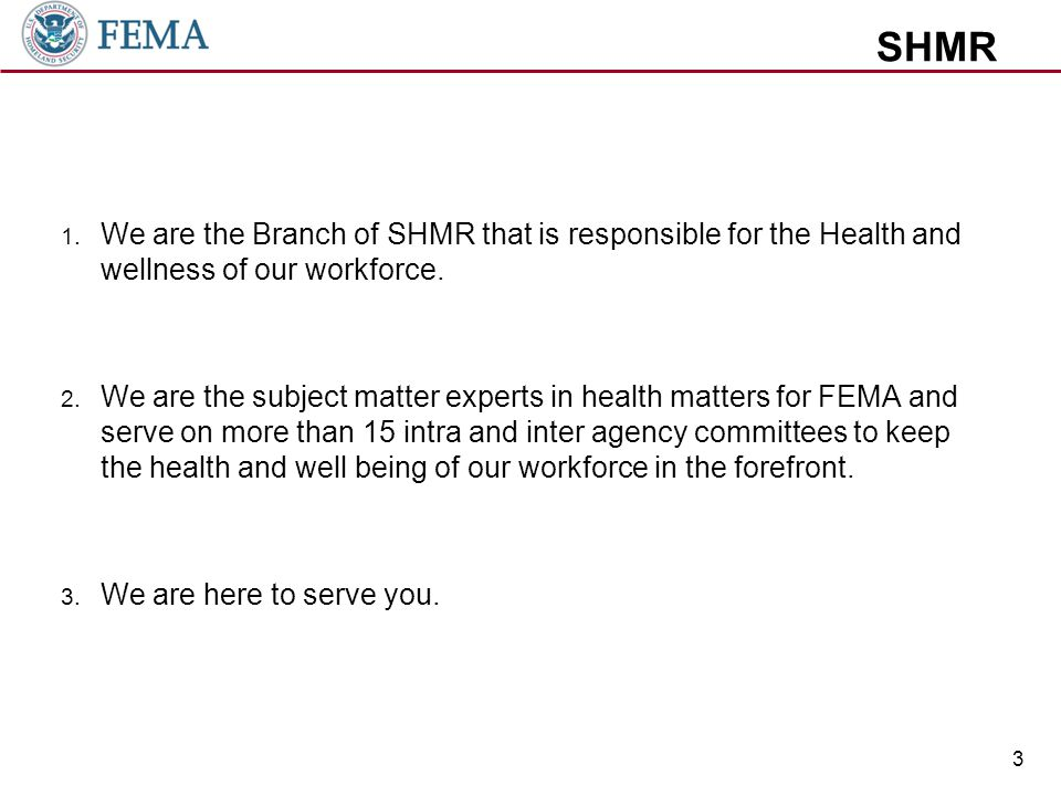 SHMR 1. We are the Branch of SHMR that is responsible for the Health and wellness of our workforce.