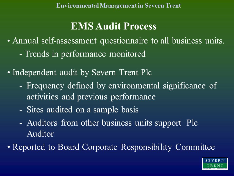 EMS Audit Process Annual self-assessment questionnaire to all business units.