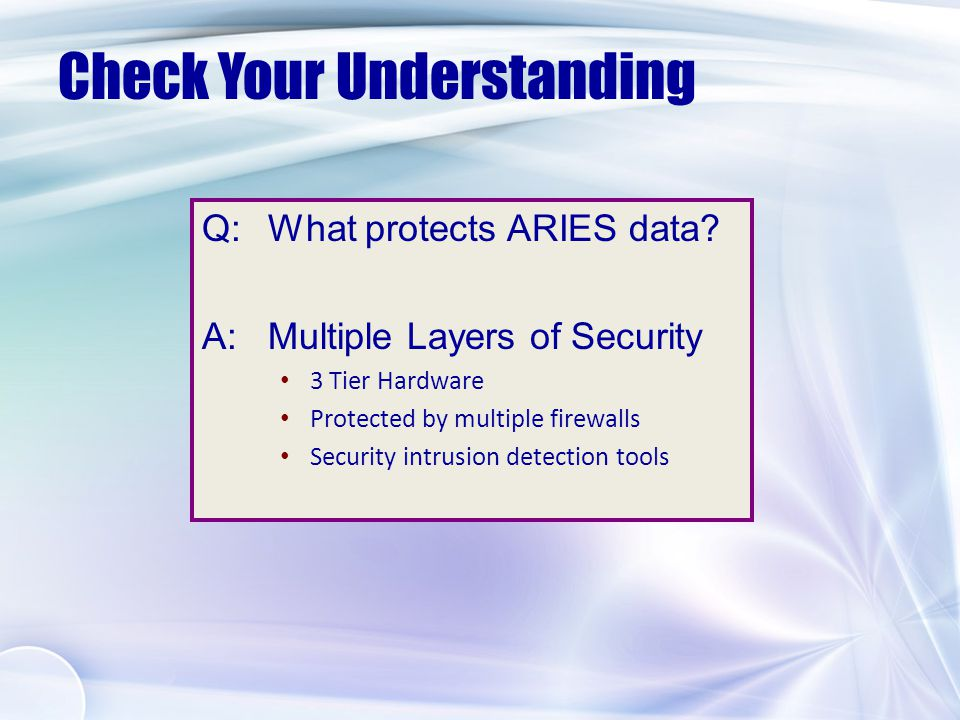 ARIES CLIENT ARIES REPORT EXPORT ARIES IMPORT ARIES ADMIN Security Measures in ARIES 1.04
