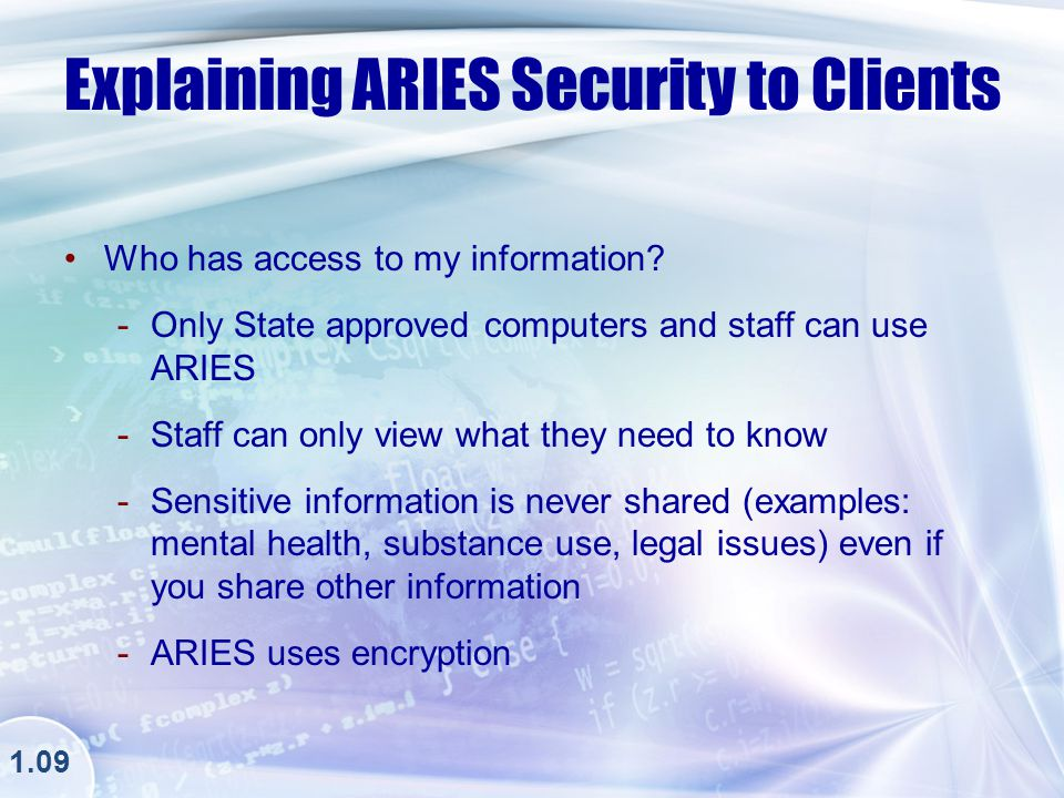 Check Your Understanding QUESTION: All ARIES securities breaches must be reported to your Agency Supervisor, but which is the truest statement.