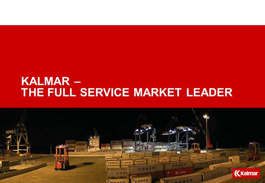 KALMAR – THE FULL SERVICE MARKET LEADER