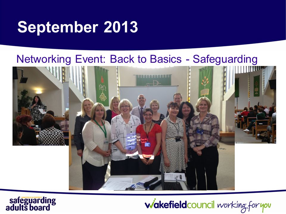 September 2013 Networking Event: Back to Basics - Safeguarding