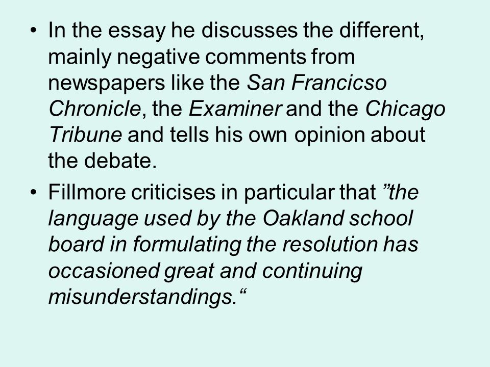 In the essay he discusses the different, mainly negative comments from newspapers like the San Francicso Chronicle, the Examiner and the Chicago Tribu