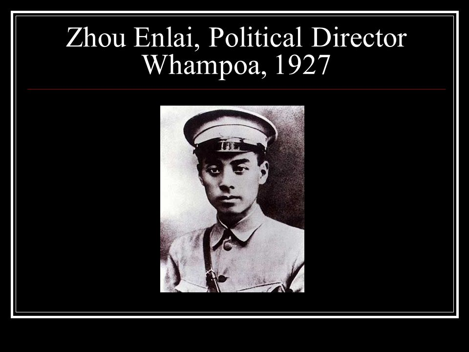 Zhou Enlai, Political Director Whampoa, 1927