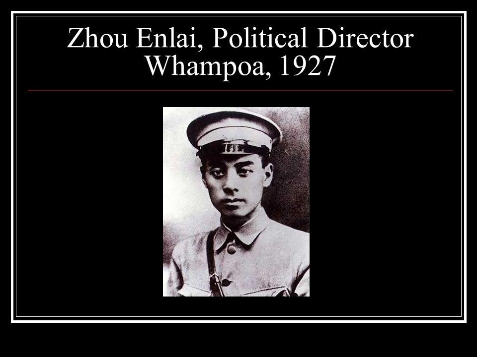 Zhou Enlai, Political Director Whampoa, 1927