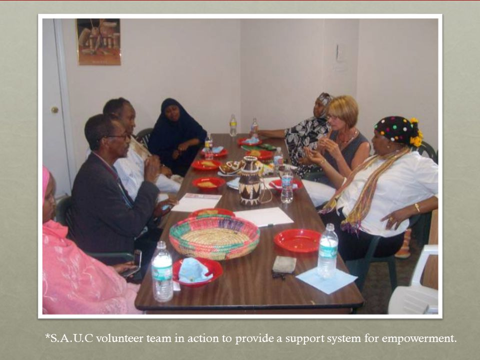 *S.A.U.C volunteer team in action to provide a support system for empowerment.