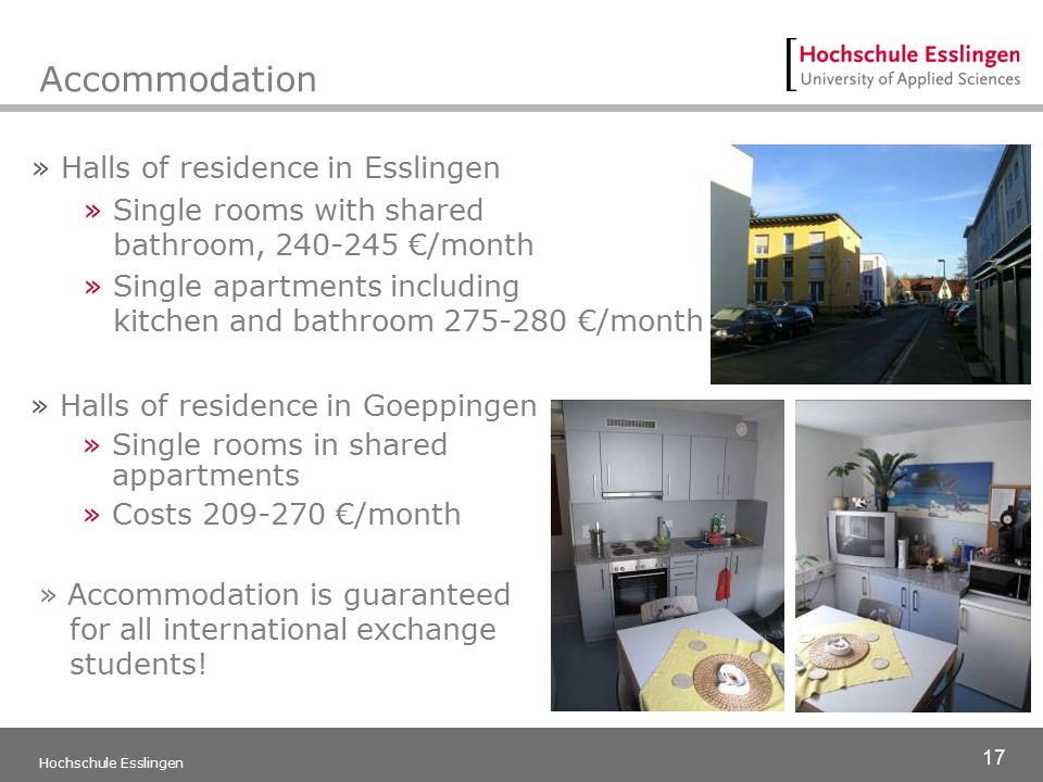 17 Hochschule Esslingen Accommodation » Halls of residence in Esslingen » Single rooms with shared bathroom, 240-245 €/month » Single apartments inclu