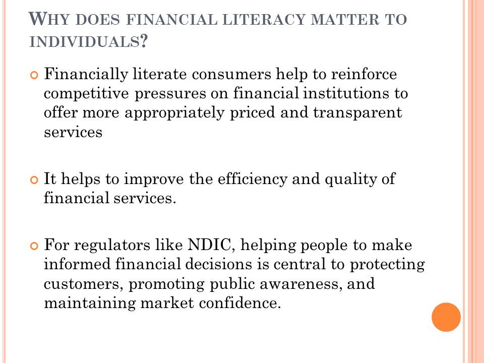 W HY DOES FINANCIAL LITERACY MATTER TO INDIVIDUALS .