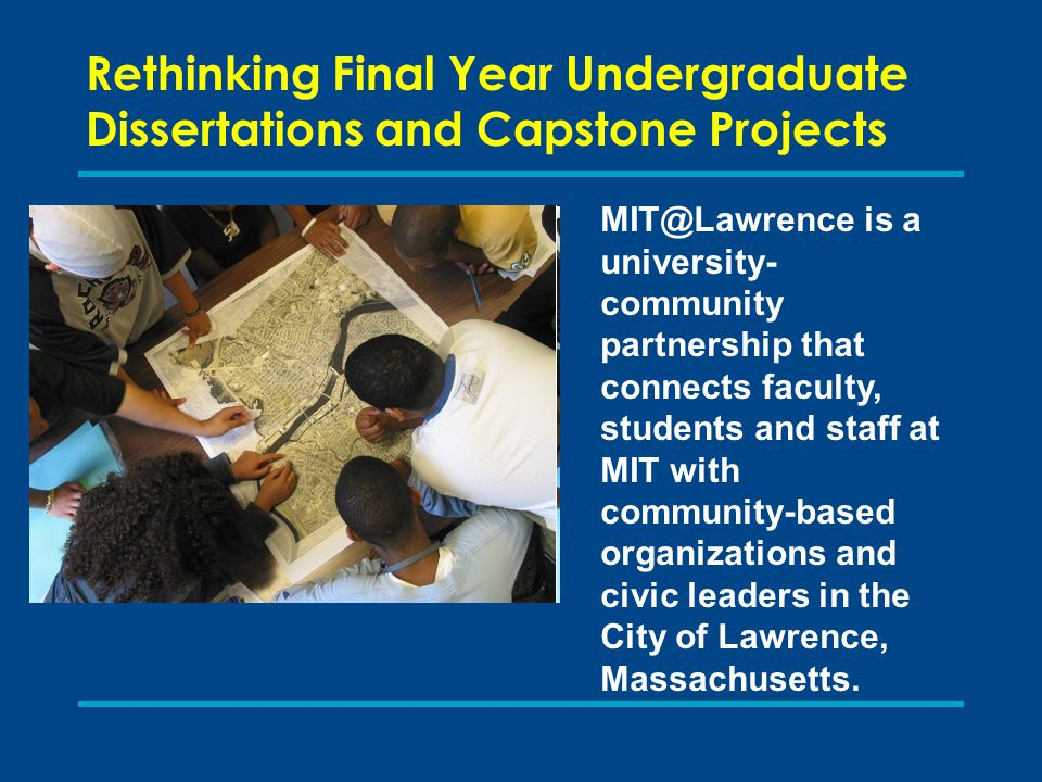 MIT@Lawrence is a university- community partnership that connects faculty, students and staff at MIT with community-based organizations and civic leaders in the City of Lawrence, Massachusetts.
