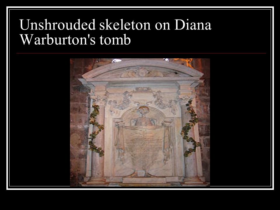 Unshrouded skeleton on Diana Warburton s tomb