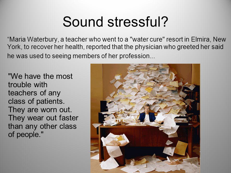 Sound stressful.