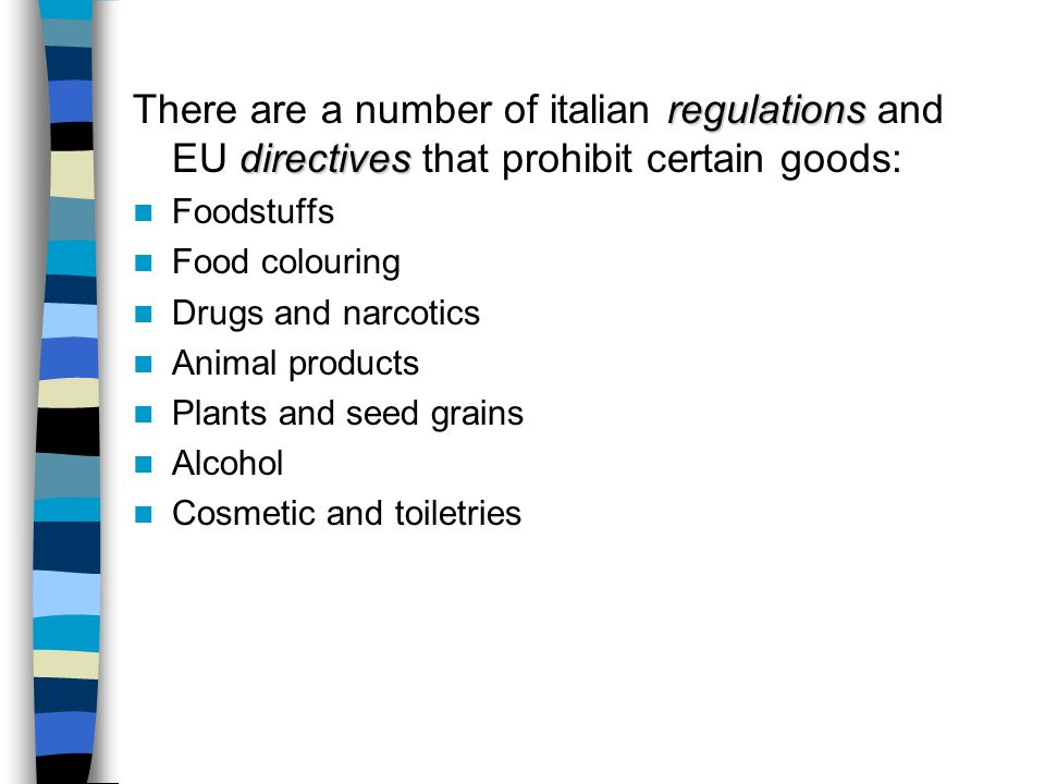 IMPORT BARRIERS Monitoring measures Monitoring measures applied to imports of certain sensitive products: Various apparel Texitile product (Italy bein