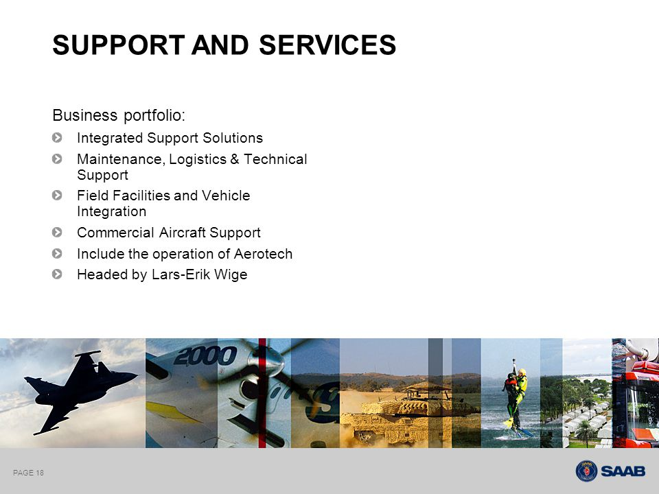 PAGE 18 Business portfolio: Integrated Support Solutions Maintenance, Logistics & Technical Support Field Facilities and Vehicle Integration Commercia