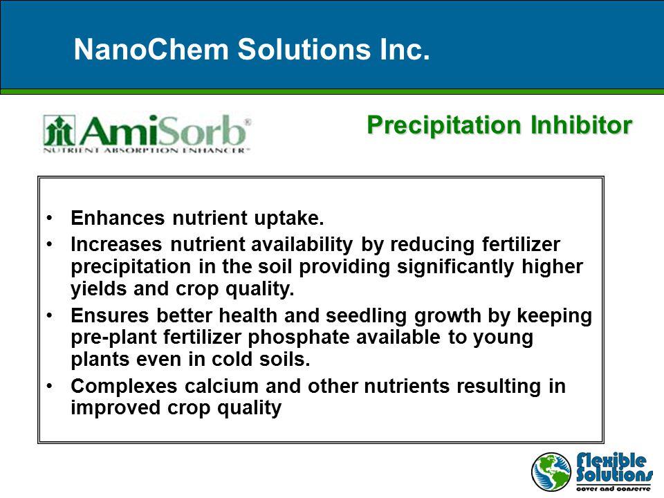 NanoChem Solutions Inc. Enhances nutrient uptake.