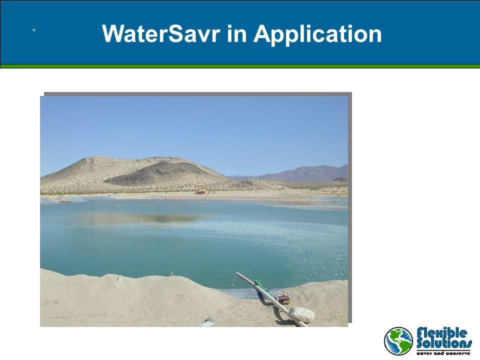WaterSavr in Application