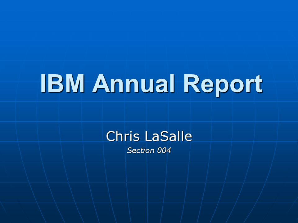 IBM Annual Report Chris LaSalle Section 004