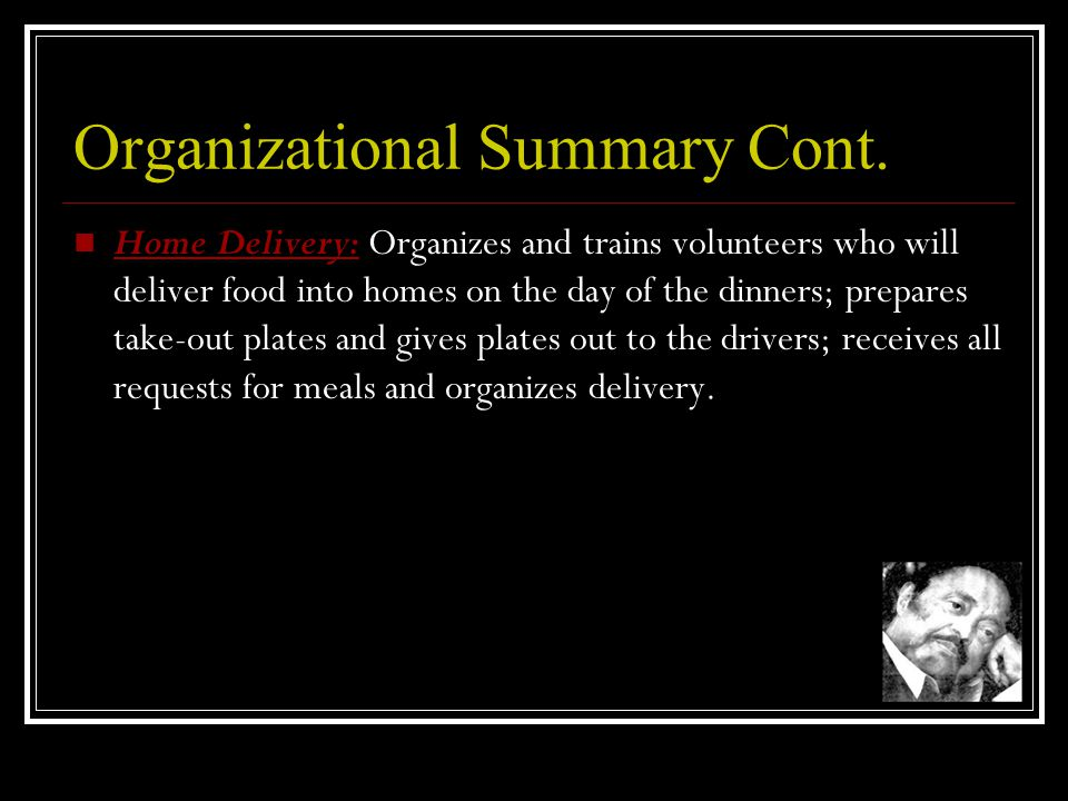 Organizational Summary Cont.