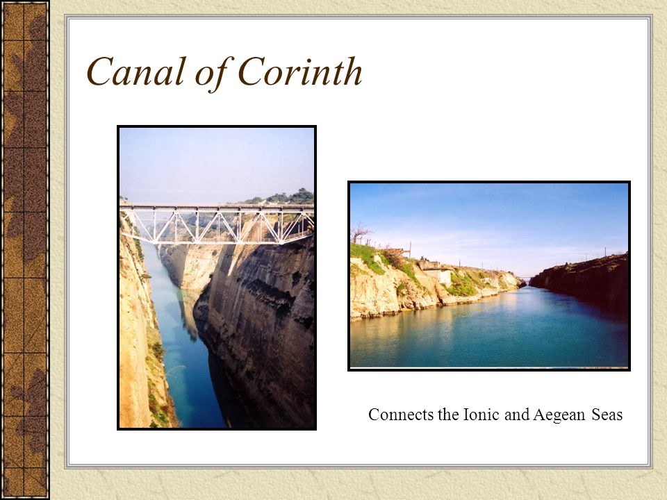 Canal of Corinth Connects the Ionic and Aegean Seas