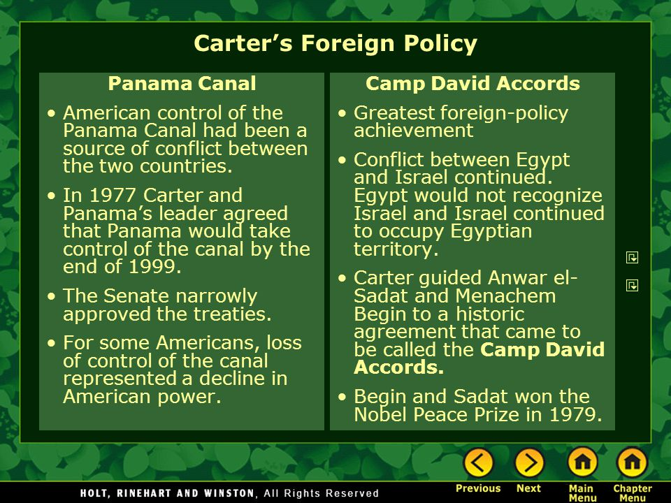 Carter's Foreign Policy Panama Canal American control of the Panama Canal had been a source of conflict between the two countries. In 1977 Carter and