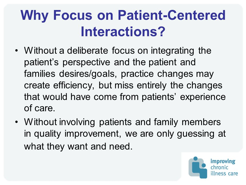 Why Focus on Patient-Centered Interactions.