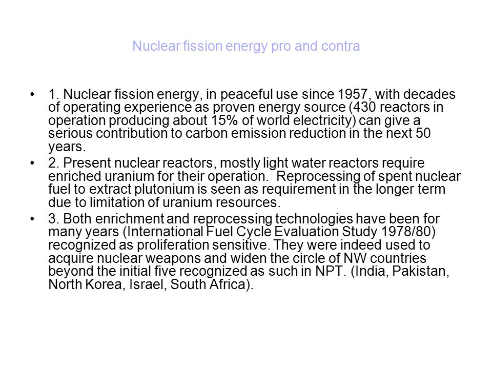 Nuclear fission energy pro and contra 1.