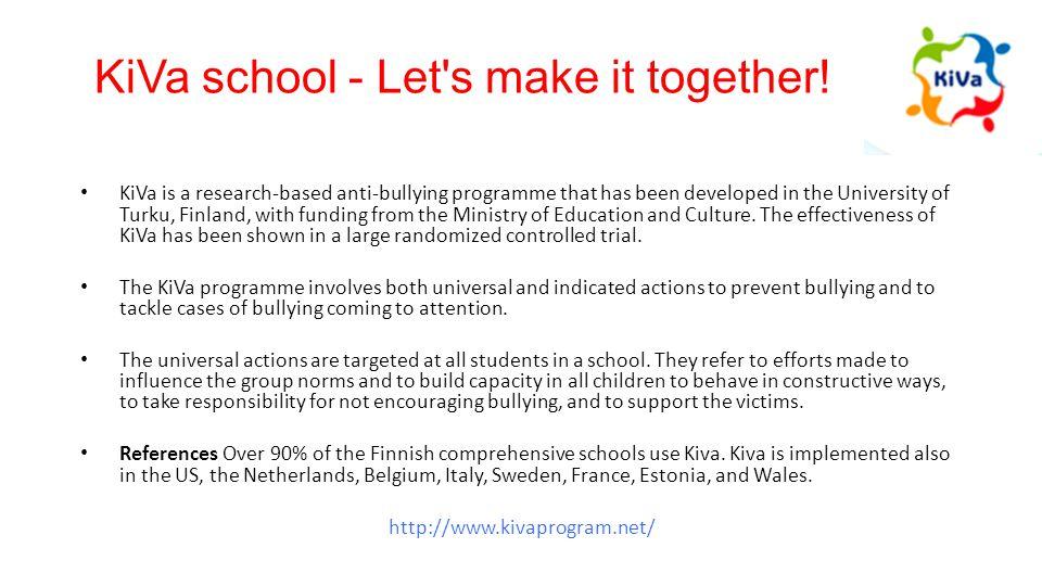 KiVa school - Let s make it together.