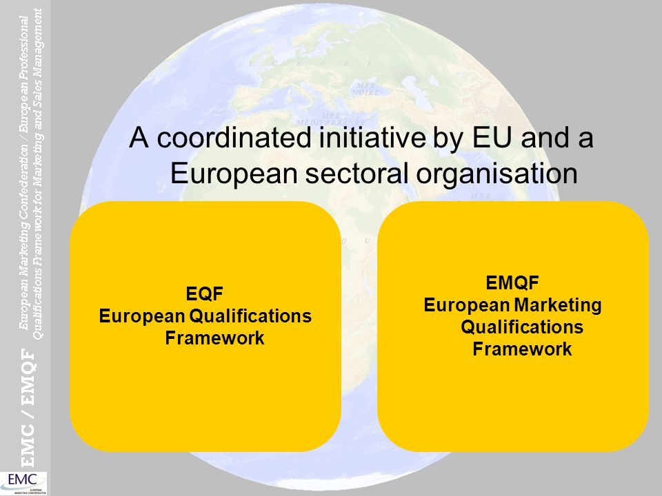 One main issue for a global approach to qualifications A strong demand for comparability A huge diversity in frameworks, systems, and processes European Union answer: TransparencyMutual trust EQF (and EMQF) proposal A translation deviceA quality process
