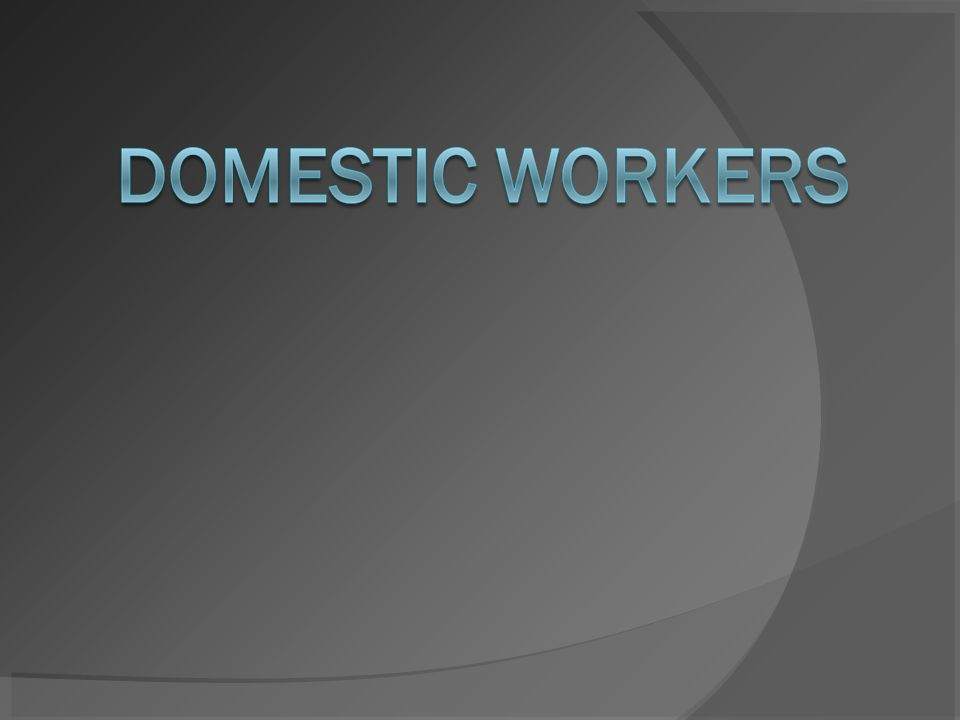 Domestic Work- A Brief History According to DWU, Domestic Work began back in the time of slavery and has since become the work of the immigrants and minorities.