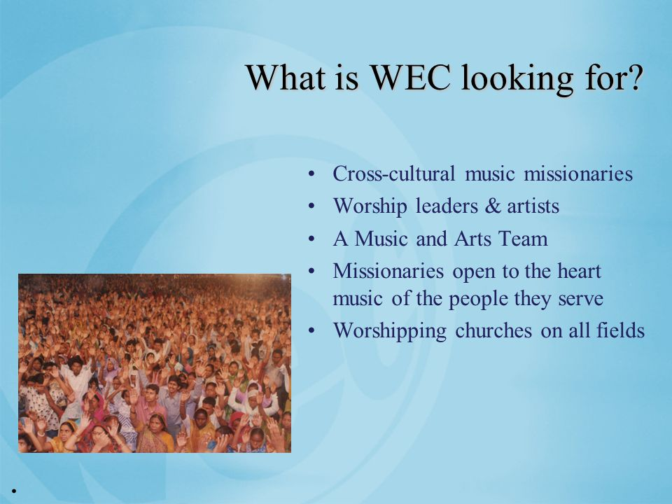 What is WEC looking for.