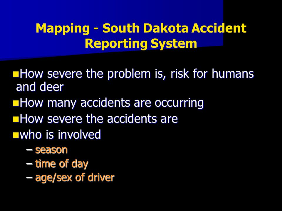 How severe the problem is, risk for humans and deer How severe the problem is, risk for humans and deer How many accidents are occurring How many acci
