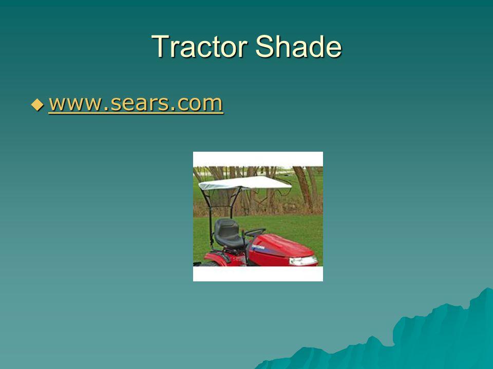 Tractor Shade  www.sears.com www.sears.com