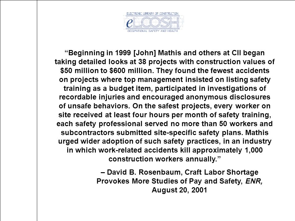 11 First CII Zero Accidents Study Findings - 1993 High-impact zero accident techniques Pre-project/pre-task planning for safety Safety orientation and training Written safety incentive programs Alcohol and substance abuse programs Accident/incident investigations