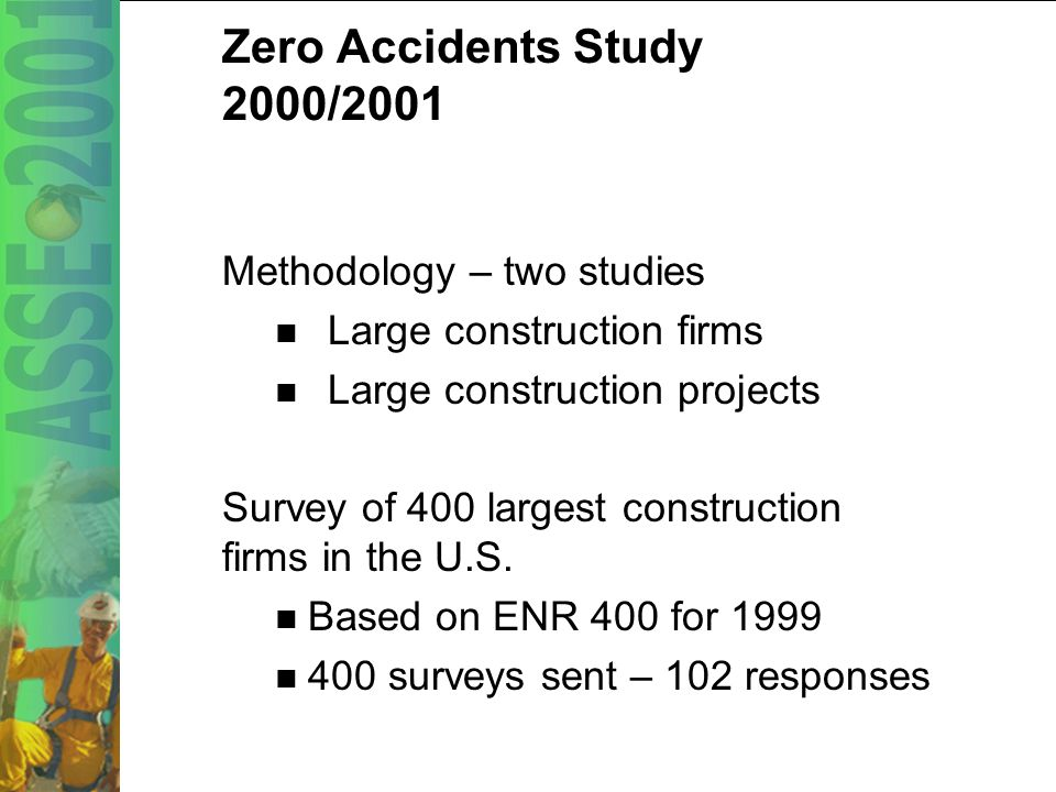 14 Zero Accidents - Revisited What safety best practices have supported this improvement and are at the forefront of safety management today.