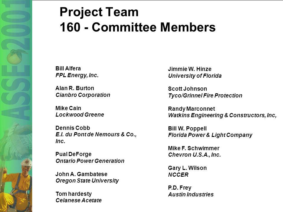 4 Project Team 160 - Committee Members Bill Alfera FPL Energy, Inc.
